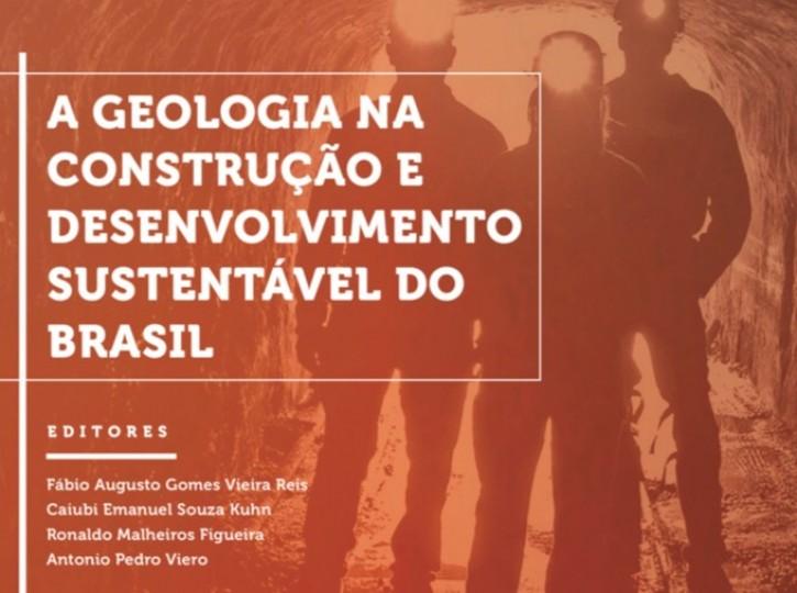 GEOLOGIA NA CONSTRUÇÃO E DESENVOLVIMENTO SUSTENTÁVEL DO BRASIL